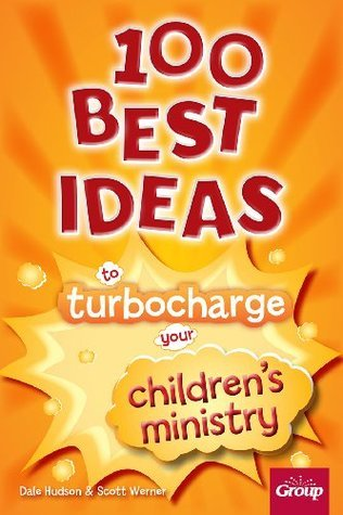 100-Best-Ideas-to-Turbo-Charge-Your-Preschool-Ministry