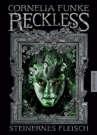 Steinernes Fleisch (Reckless, #1)