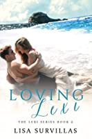 Loving Lexi (The Lexi Series Book 2)