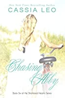 Chasing Abby (Shattered Hearts, #6)
