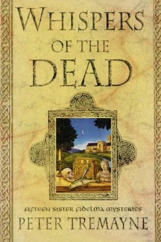 Whispers of the Dead (Sister Fidelma Mysteries Book 15)
