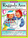 My First Raggedy Ann: Raggedy Ann and the Birthday Surprise