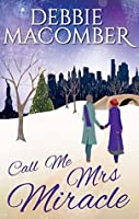 Call Me Mrs Miracle (Angelic Intervention, #8)
