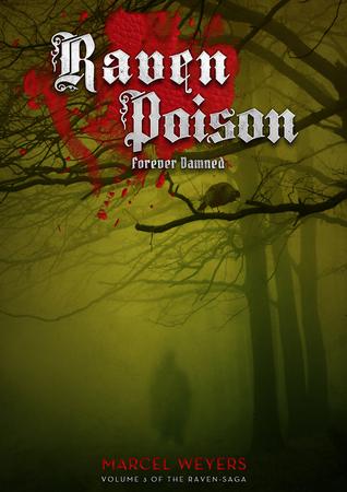 Raven Poison – Forever Damned