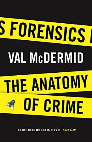Forensics: The Anatomy of Crime (Wellcome)