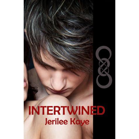 Intertwined Jerilee Kaye Pdf