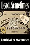 Dead, Sometimes (Jason Callahan, Psychic Detective #2)