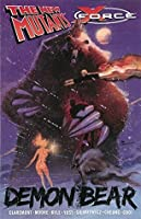 New Mutants / X-Force: Demon Bear