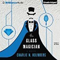 The Glass Magician (The Paper Magician, #2)