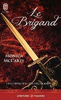 Le brigand (Les chevaliers des Highlands, #8)
