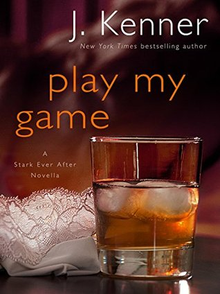 Play My Game (Stark Trilogy #3.7)