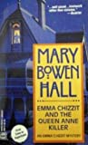 Emma Chizzit And The Queen Anne Killer (Emma Chizzit Mystery)