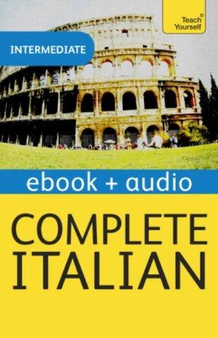 Complete Italian (Learn Italian with Teach Yourself): Enhanced eBook: New edition (Teach Yourself Audio eBooks)