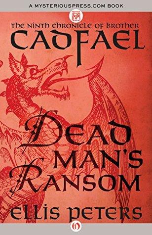 Dead Man's Ransom by Ellis Peters