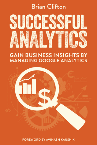Successful Analytics ebook 1: Gain Business Insights By Managing Google Analytics