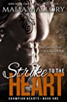 Strike to the Heart (Champion Hearts #1)