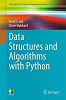 Data Structures and Algorithms with Python (Undergraduate Topics in Computer Science)