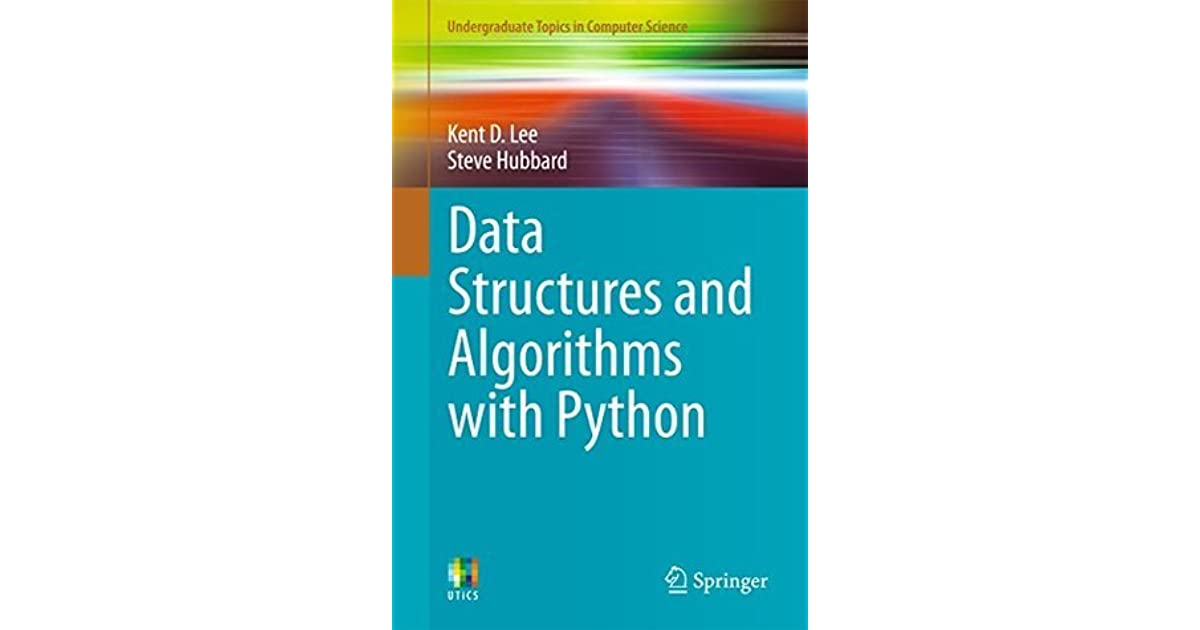 Data Structures and Algorithms with Python by Kent D  Lee