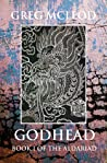 Godhead: Book I of the Aldariad