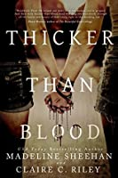 Thicker Than Blood (Thicker Than Blood, #1)