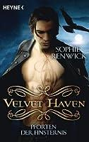 Velvet Haven - Pforten der Finsternis: Roman
