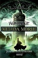 Véu Da Morte (Os Segredos De Wintercraft, #3)