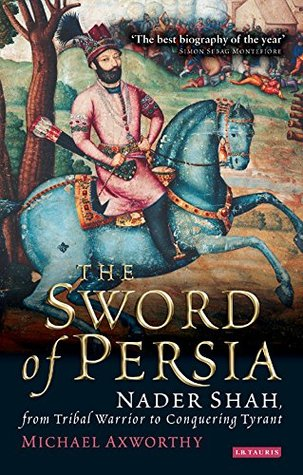 Sword of Persia by Michael Axworthy