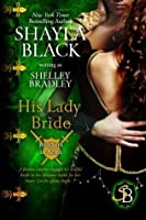 His Lady Bride (Brothers in Arms, #1)