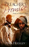 The Preacher's Promise: A Home to Milford College novel