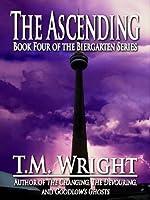 The Ascending (The Biergarten Series Book 4)