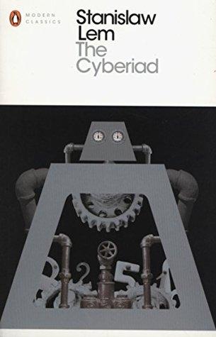 The Cyberiad by Stanisław Lem