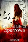 The Short Life of Sparrows