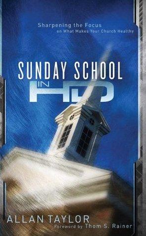Sunday School in HD by Allan Taylor