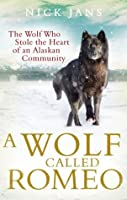 A wolf called romeo goodreads giveaways