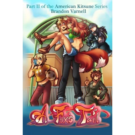 A Fox's Tail (American Kitsune, #2) by Brandon Varnell