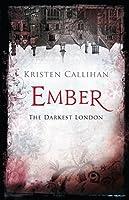 Ember (Darkest London, #0.5)