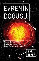 Evrenin Doğuşu - Güneş Sistemi'nden Büyük Patlamaya Bir Uzay-Zaman Yolculuğu