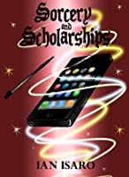 Sorcery and Scholarships (The Dying War Book 1)