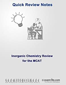 Inorganic Chemistry Review for the MCAT (Quick Review Notes Book 1)