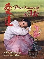Three Names of Me