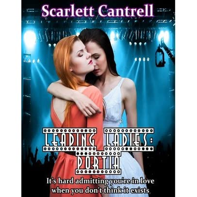 Portia Leading Ladies 3 By Scarlett Cantrell