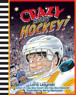 Crazy About Hockey! by Loris Lesynski