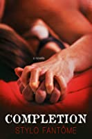 Completion (The Kane Trilogy, #3.5)