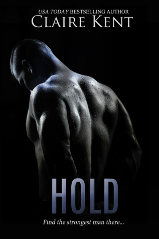 Hold by Claire Kent