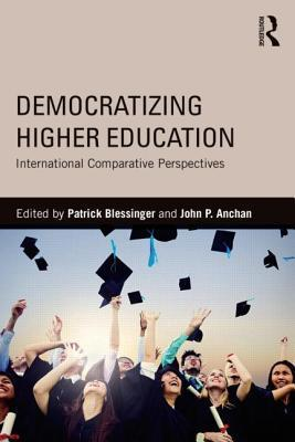Democratizing Higher Education International Comparative Perspectives