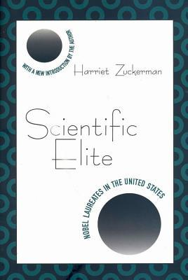 Scientific Elite: Nobel Laureates in the United States