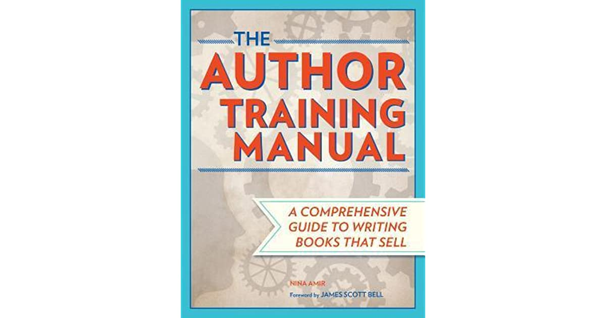 the author training manual develop marketable ideas craft books