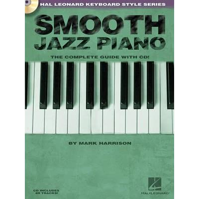 Smooth Jazz Piano: Keyboard Style Series by Mark Harrison