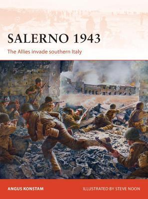 Salerno 1943- The Allies Invade Southern Italy (Osprey Campaign 257)