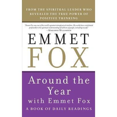 Around The Year With Emmet Fox A Book Of Daily Readings border=